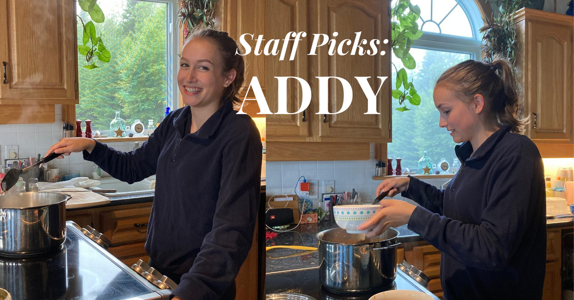 Staff Picks: Addy Smith