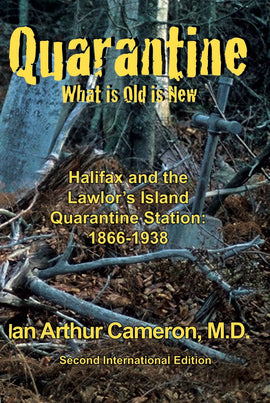 Quarantine, What is Old is New: Second International Edition