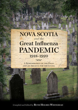 Nova Scotia and the Great Influenza Pandemic, 1918-1920