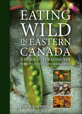 Eating Wild in Eastern Canada