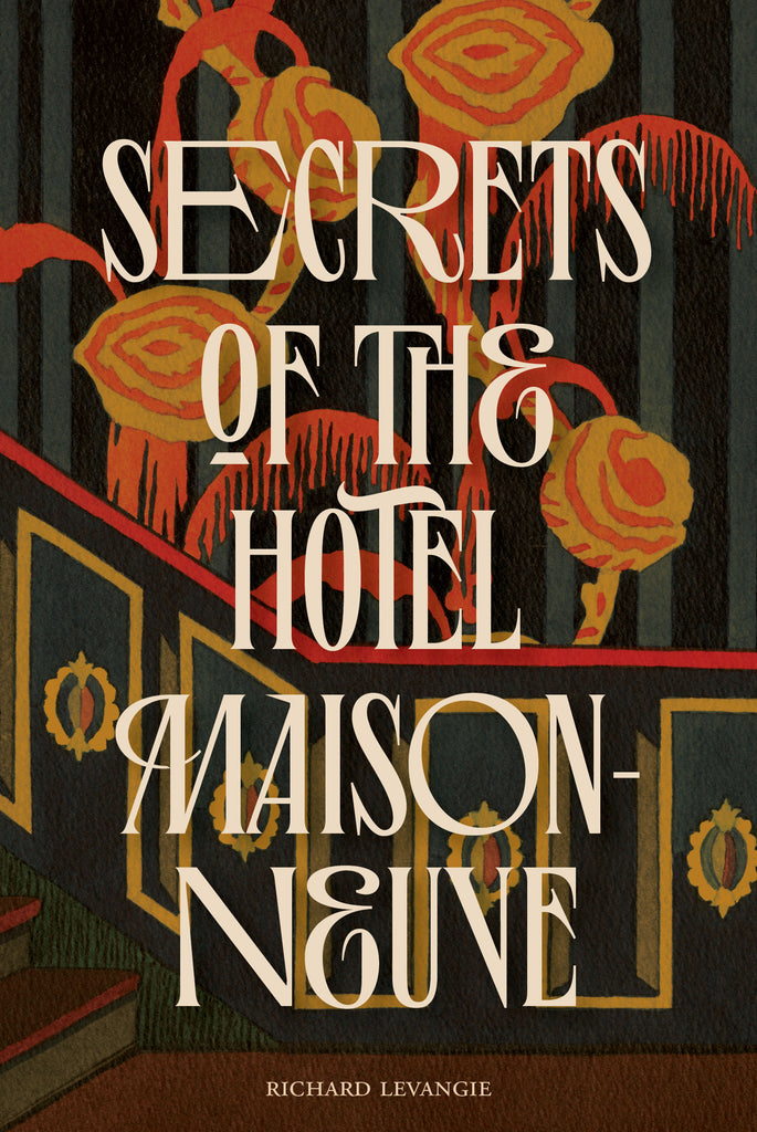 Secrets of the Hotel Maisonneuve