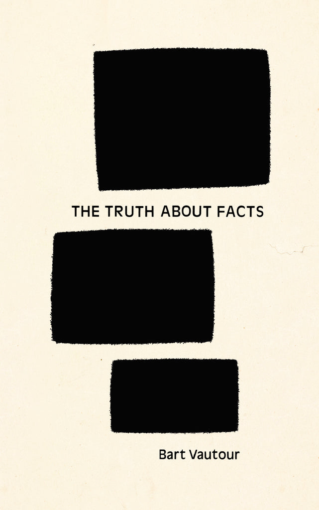 The Truth About Facts