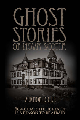 Ghost Stories of Nova Scotia