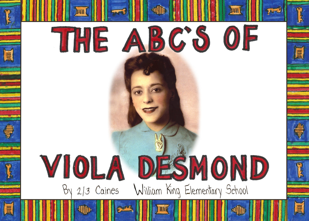 The ABC's of Viola Desmond