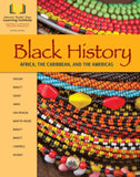 Black History: Africa, the Caribbean and the Americas