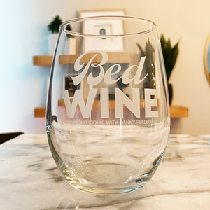 BED WINE - Laser Etched Wine Glass