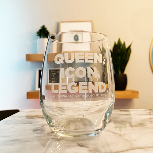 Queen. Icon. Legend. Wine Glass: Etched
