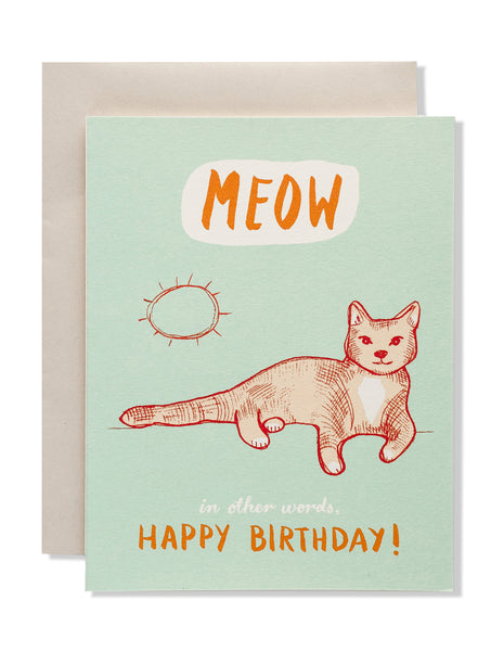 Meow. In other words, Happy Birthday! Card