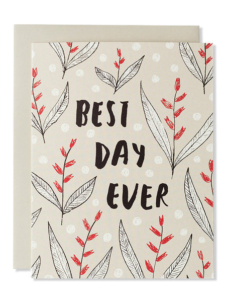 Best Day Ever Modern Floral Card