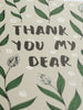 Thank You My Dear Modern Floral Card