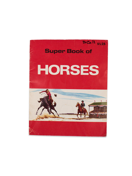Vintage Book: Super Book Of Horses by Kathleen Daly
