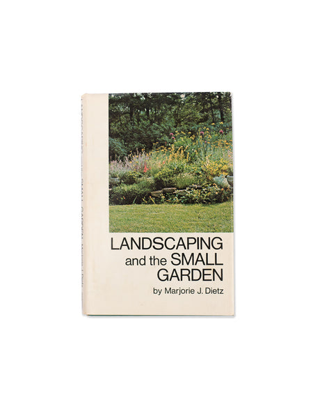 Vintage Book: Landscaping And The Small Garden by Marjorie J. Dietz