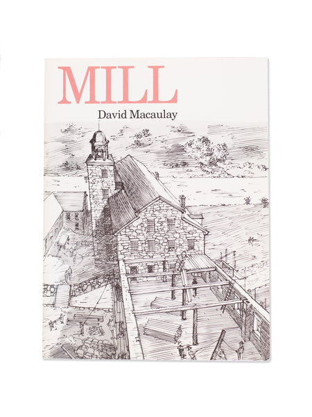Vintage Book: Mill by David Macaulay