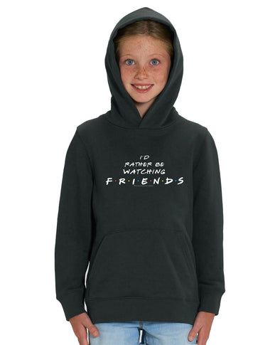 Friends 'I'd Rather be Watching Friends' Slogan Children's Unisex Black Hoodie