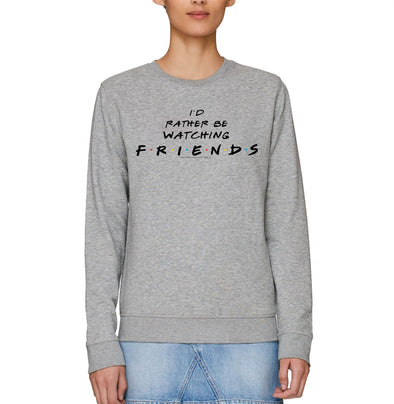 Friends 'I'd Rather be Watching Friends' Slogan Adults Unisex Grey Sweatshirt