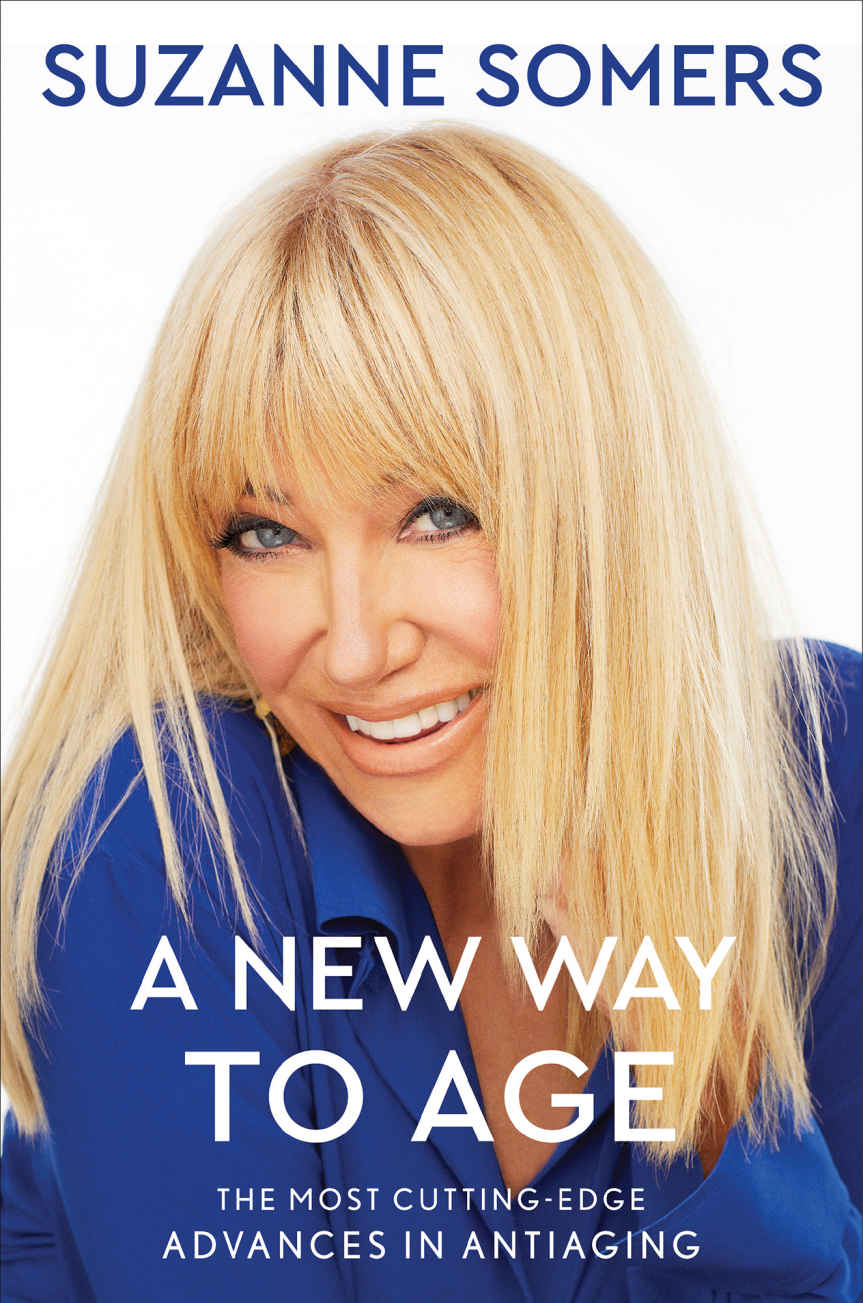A New Way To Age- Interview with Suzanne Somers