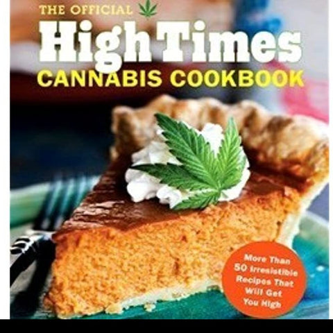High Times Cannabis Cookbook - Steel Petal Press