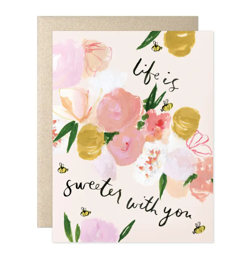 Life is Sweeter with You Friend Love Valentine Card