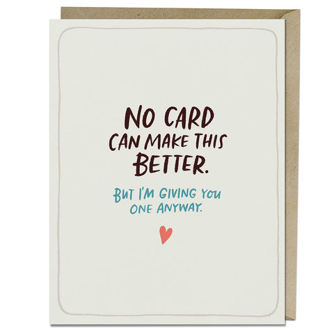 Empathy Card - No Card Can Make This Better - Steel Petal Press
