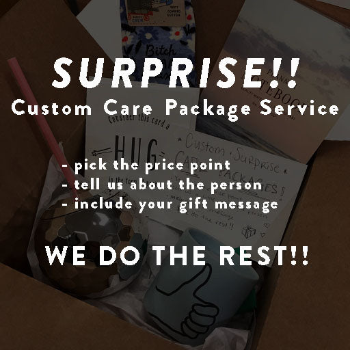 SURPRISE! Custom Care Package Service - Steel Petal Press