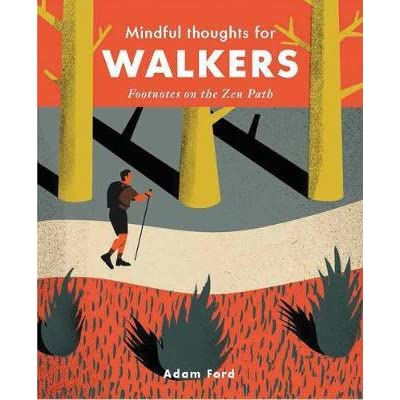 Mindful Thoughts For Walkers Pocket Hardcover Book - Steel Petal Press