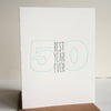 Letterpress 50th Birthday Card