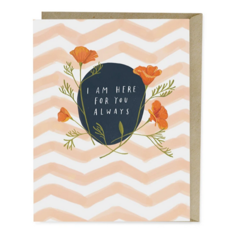 Empathy Card -I Am Here For Your Always