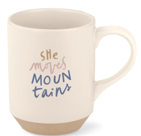 She Moves Mountains Mug - FS