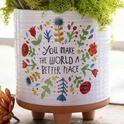 PLANTER You Make The World Better Just By Being In It - Mini, Large -  NL