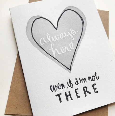 Always Here Card - Steel Petal Press Letterpress Card
