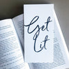 Letterpress Bookmark - Get Lit