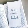 Letterpress Bookmark - Go Away