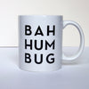 Typographic Coffee Mug- Bah Hum Bug