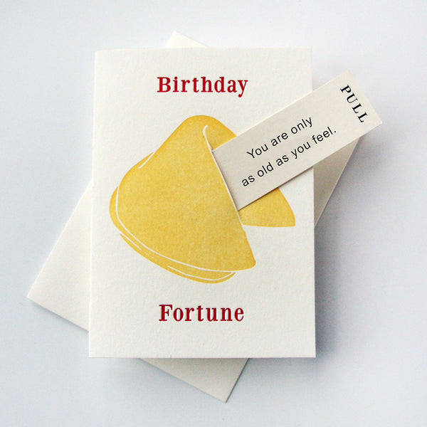 Birthday Feel Old - Fortune Cookie | Steel Petal Press