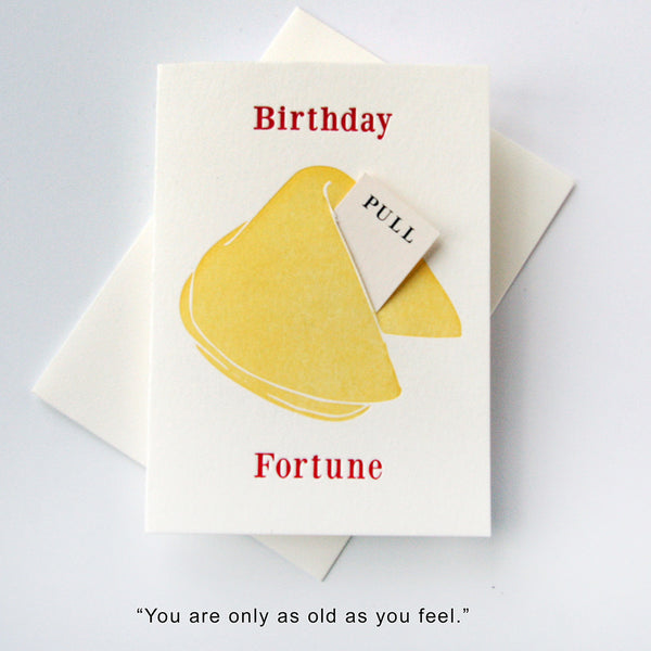 Fortune Birthday Feel Old - Steel Petal Press