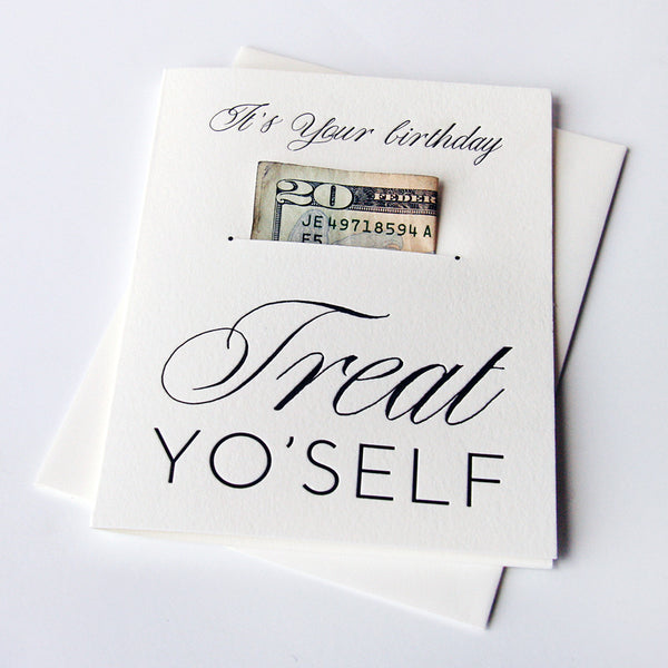 Bday Treat Yo' Self - Money Holder | Steel Petal Press
