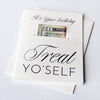Letterpress Money Holder - Bday Treat Yo' Self