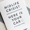 Letterpress Birthday card - Midlife Crisis