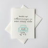 Letterpress Wedding Congratulations card - Crazy Ride