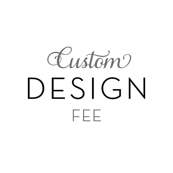 Custom Design Fee - $400 | Steel Petal Press