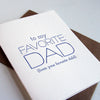 Letterpress Father's Day Card Favorite Dad