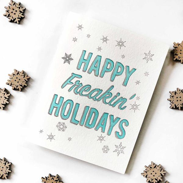 Freakin Holidays Card - Steel Petal Press