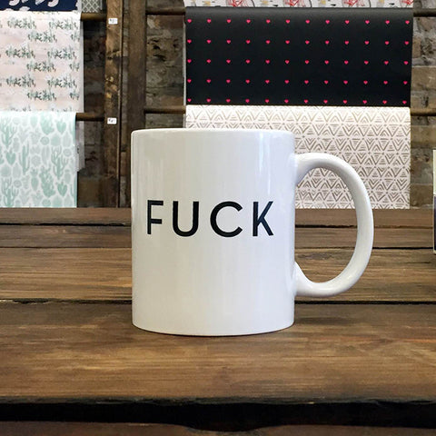 Fuck Mug - Steel Petal Press