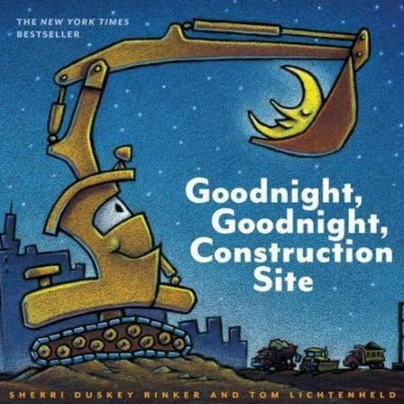 Goodnight Goodnight Construction Site - Hardcover Kids Book - Steel Petal Press
