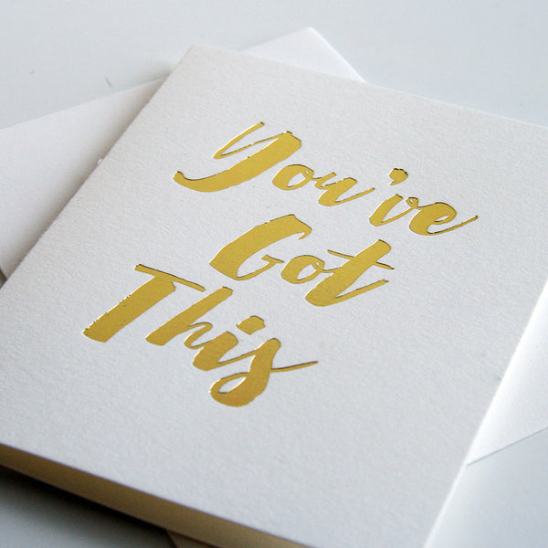 You've Got This | Steel Petal Press
