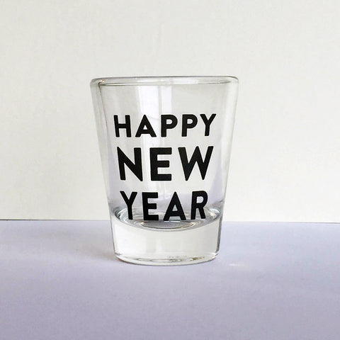 Happy New Year Shot Glass - Steel Petal Press