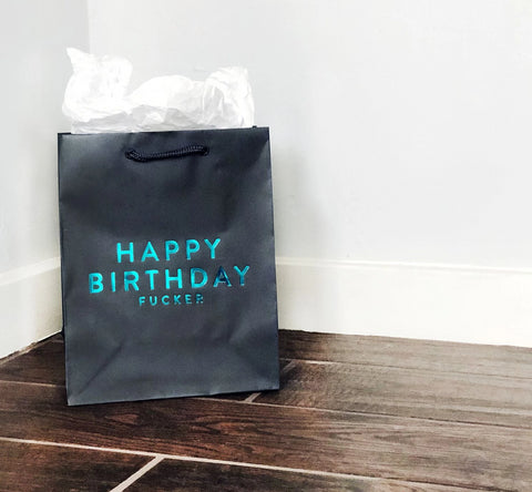 Birthday Fucker Bag - Steel Petal Press