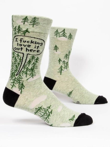 Mens Crew Socks - I Fucking Love it Out Here - Steel Petal Press