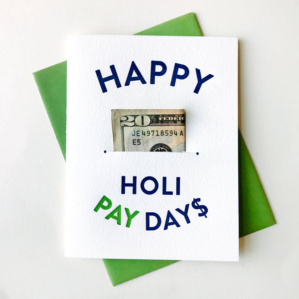 Happy HoliPAYday$ - Money Holder | Steel Petal Press