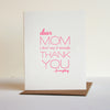 Mom Thanks Letterpress Mother's Day Card